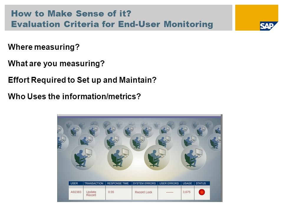 How to Make Sense of it Evaluation Criteria for End-User Monitoring