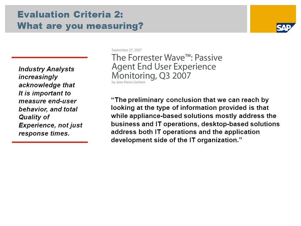 Evaluation Criteria 2: What are you measuring
