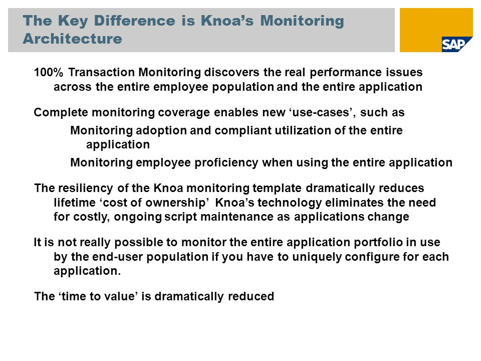 The Key Difference is Knoa's Monitoring Architecture