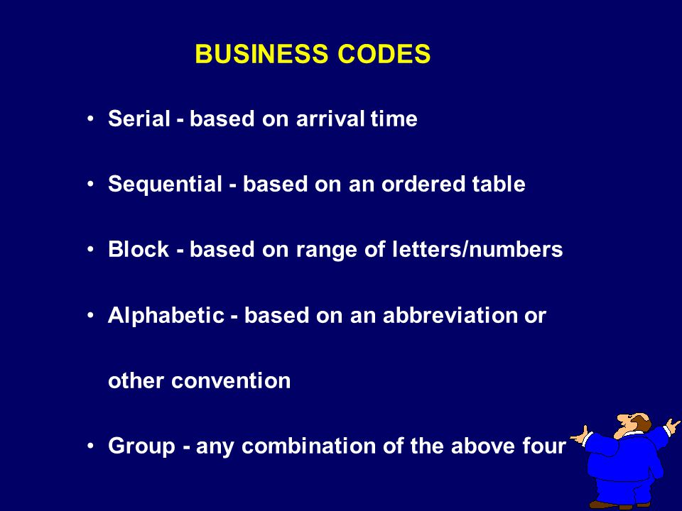 BUSINESS CODES Serial - based on arrival time