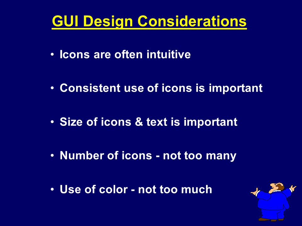 GUI Design Considerations