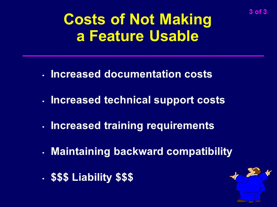 Costs of Not Making a Feature Usable