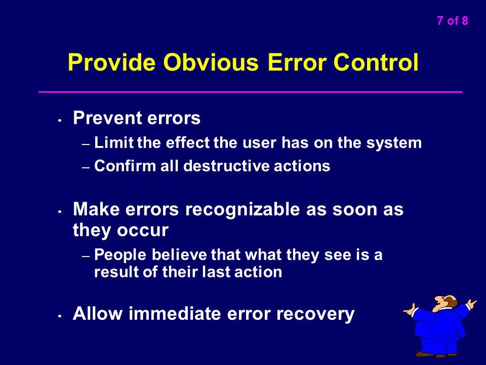 Provide Obvious Error Control