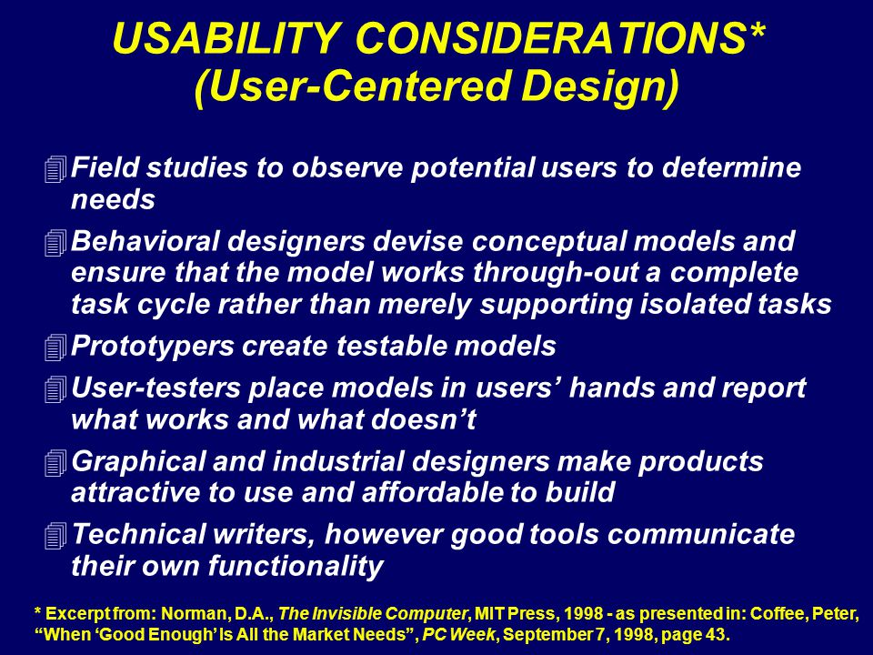 USABILITY CONSIDERATIONS* (User-Centered Design)
