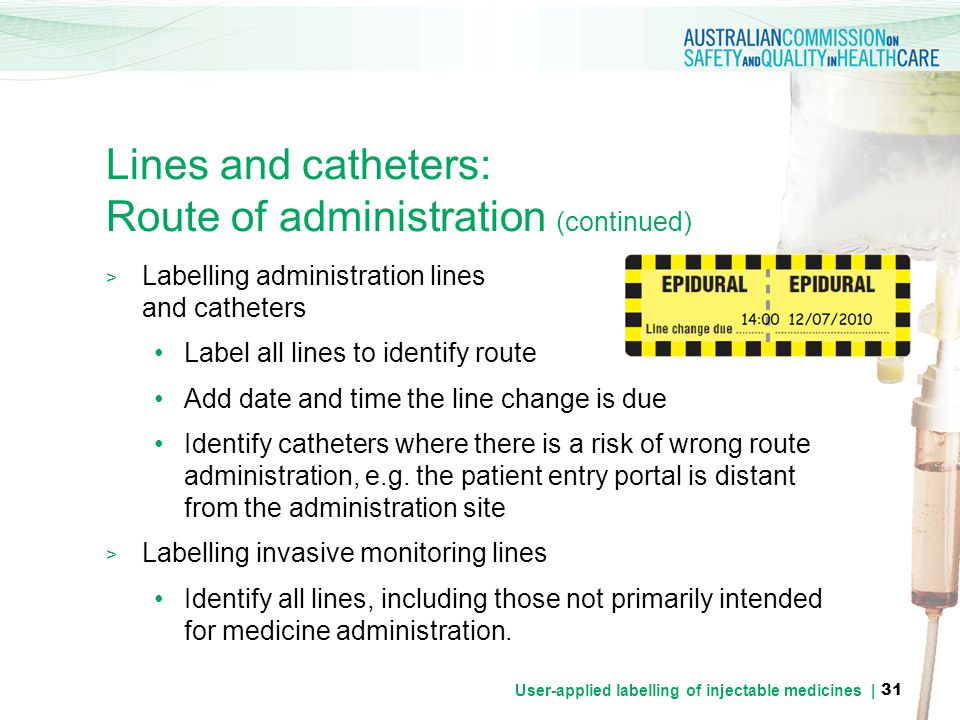 Lines and catheters: Route of administration (continued)