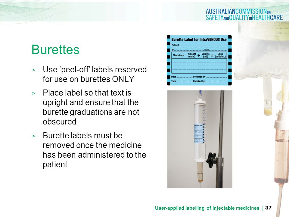User-applied labelling of injectable medicines |