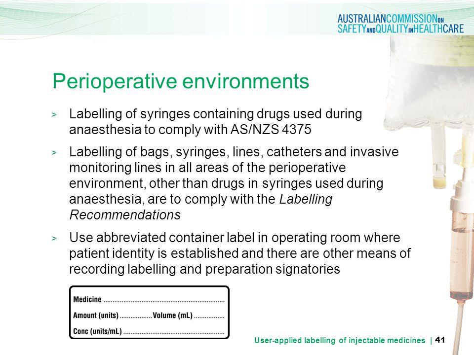 Perioperative environments