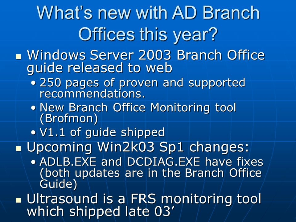 What's new with AD Branch Offices this year