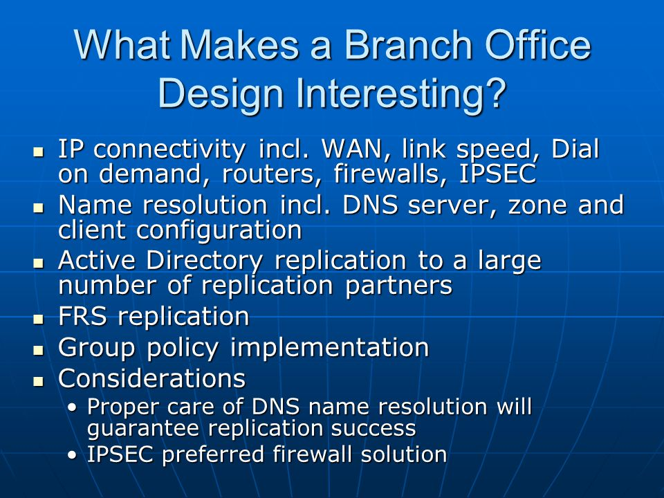What Makes a Branch Office Design Interesting