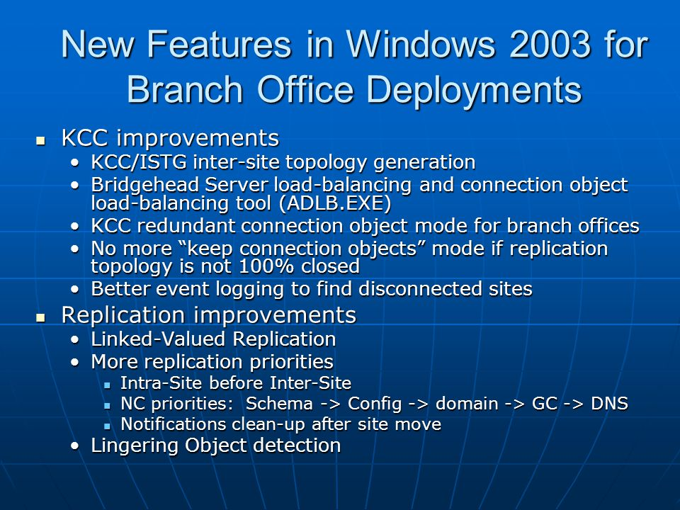 New Features in Windows 2003 for Branch Office Deployments