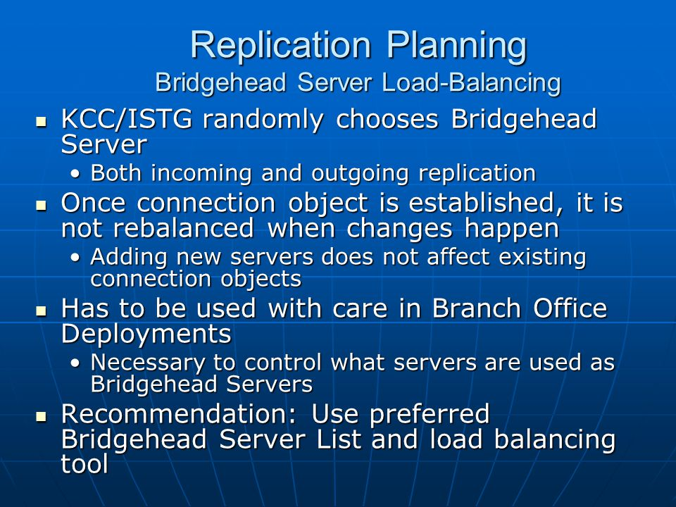 Replication Planning Bridgehead Server Load-Balancing