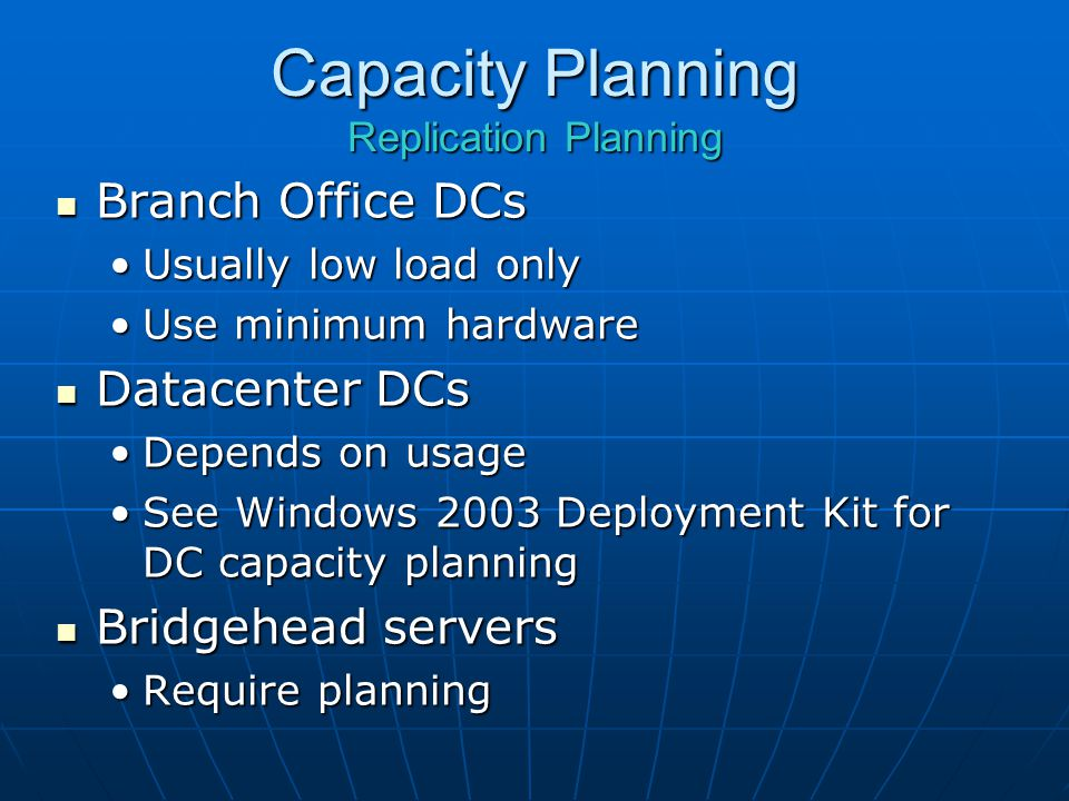 Capacity Planning Replication Planning