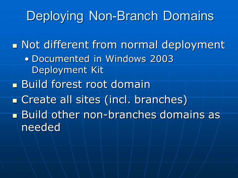 Deploying Non-Branch Domains