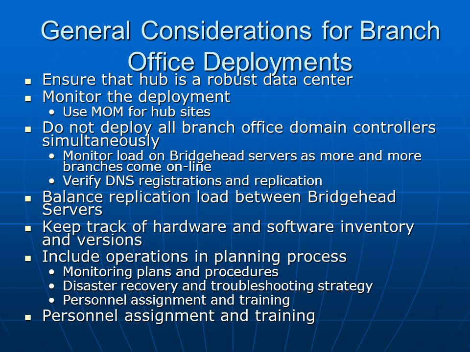 General Considerations for Branch Office Deployments