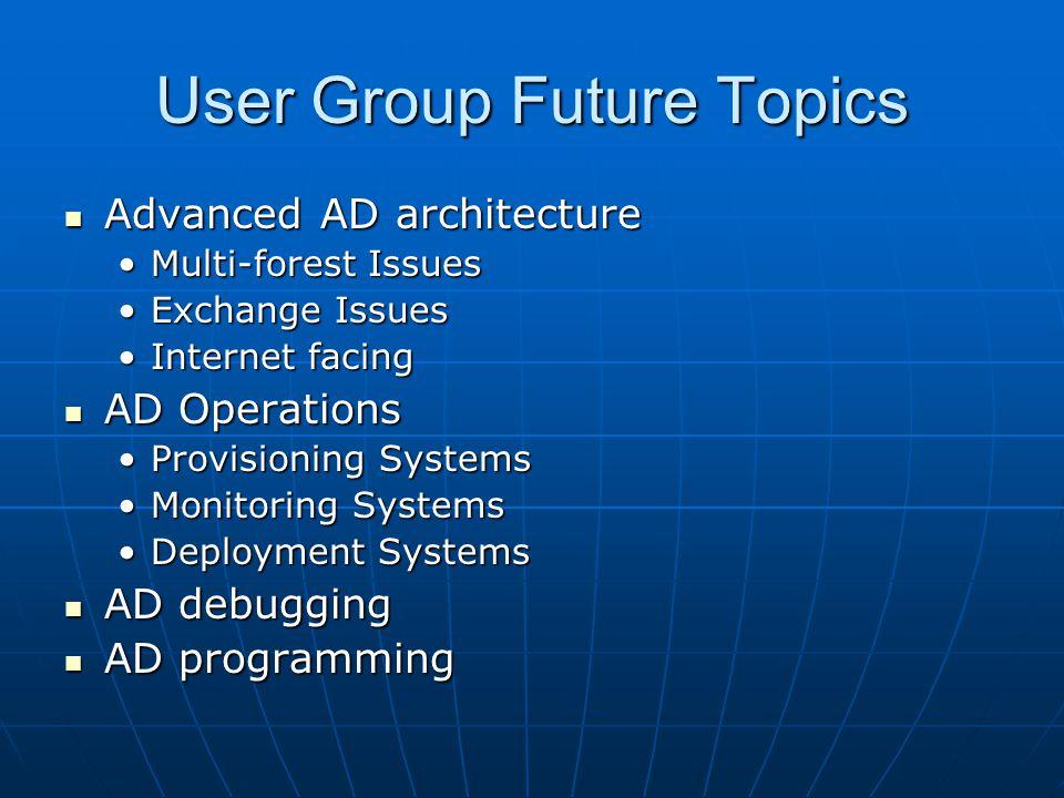 User Group Future Topics