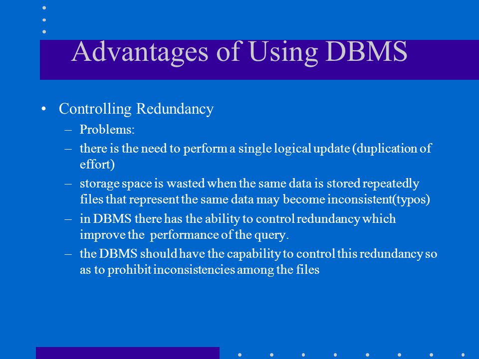 Advantages of Using DBMS