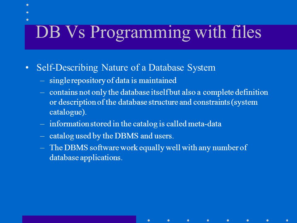 DB Vs Programming with files