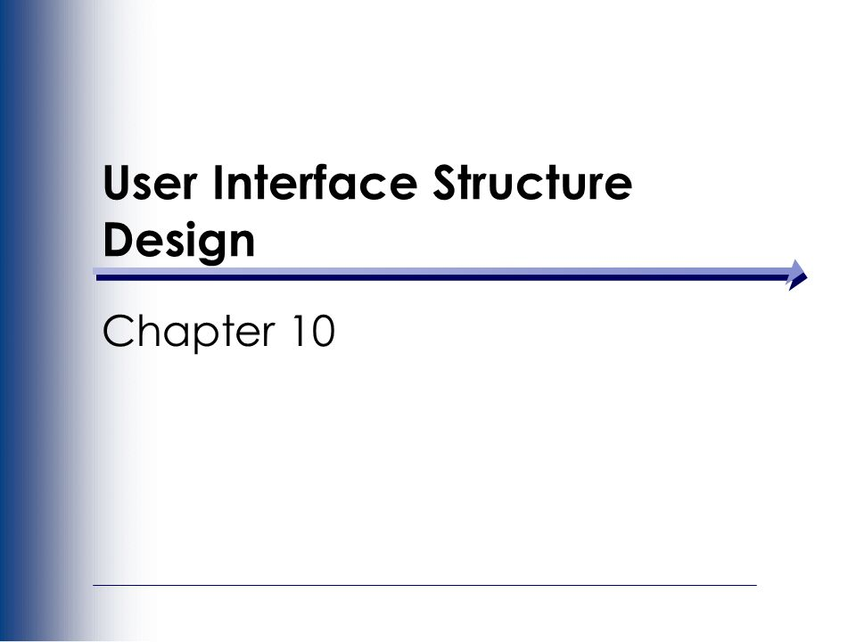 User Interface Structure Design