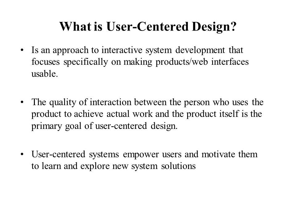 What is User-Centered Design