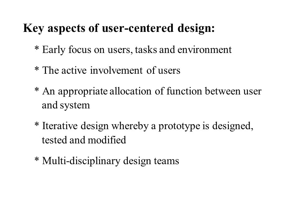 Key aspects of user-centered design: