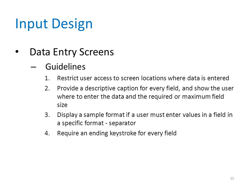 Input Design Data Entry Screens Guidelines