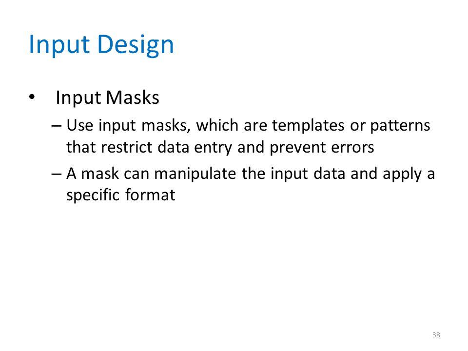 Input Design Input Masks