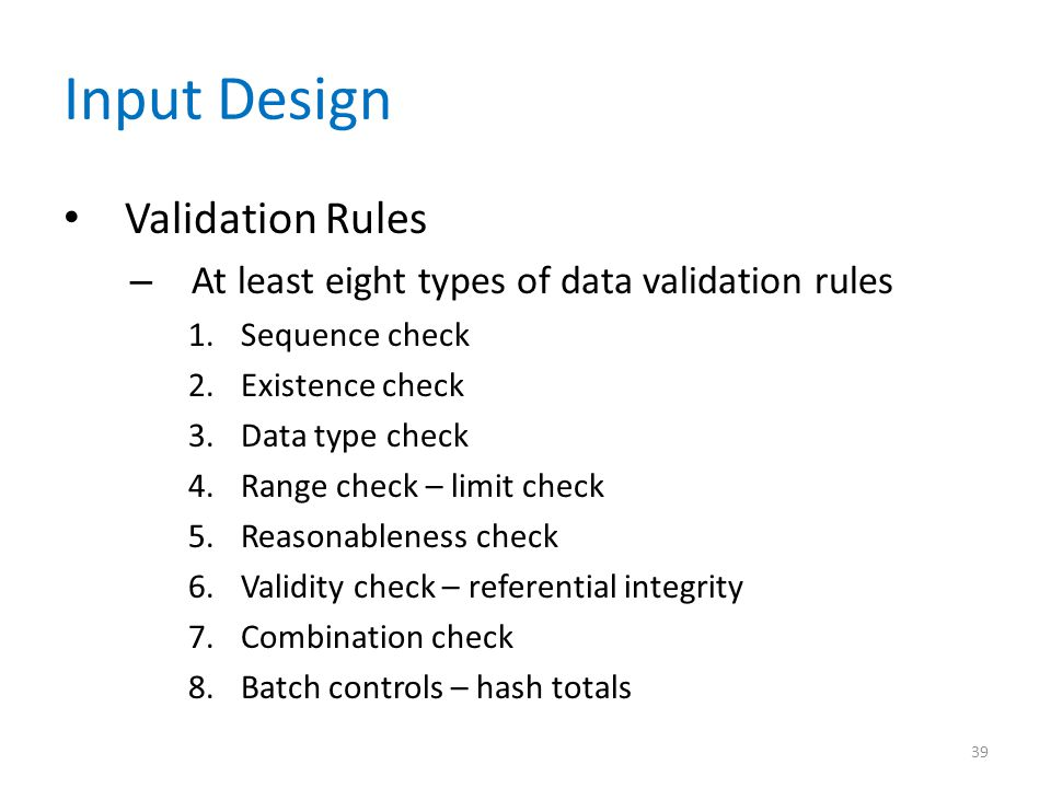 Input Design Validation Rules