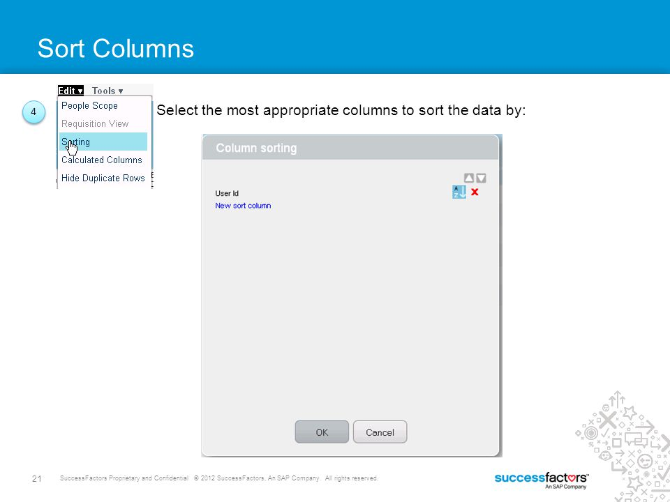 Sort Columns Select the most appropriate columns to sort the data by: