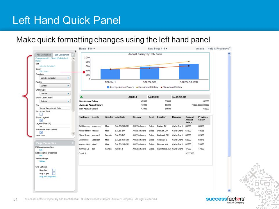 Left Hand Quick Panel Make quick formatting changes using the left hand panel