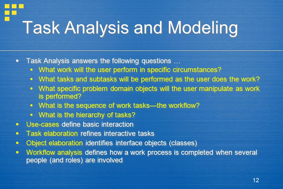 Task Analysis and Modeling