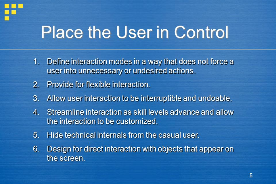 Place the User in Control