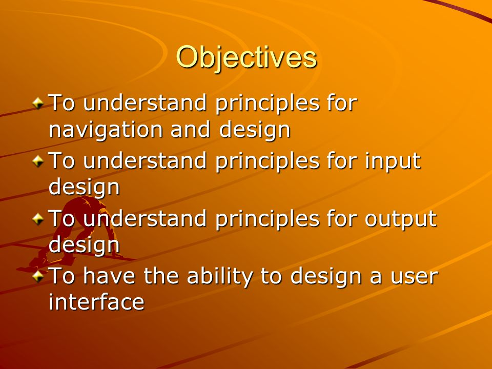 Objectives To understand principles for navigation and design