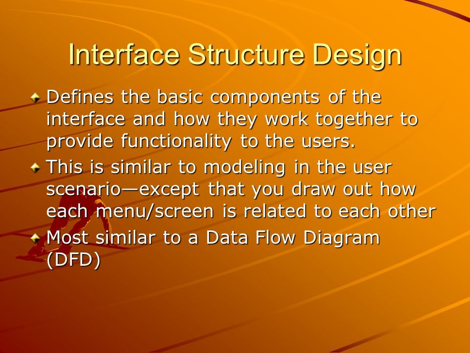 Interface Structure Design