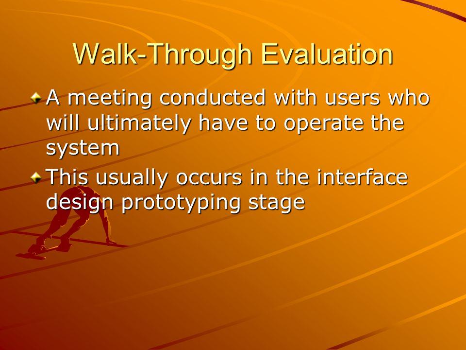 Walk-Through Evaluation