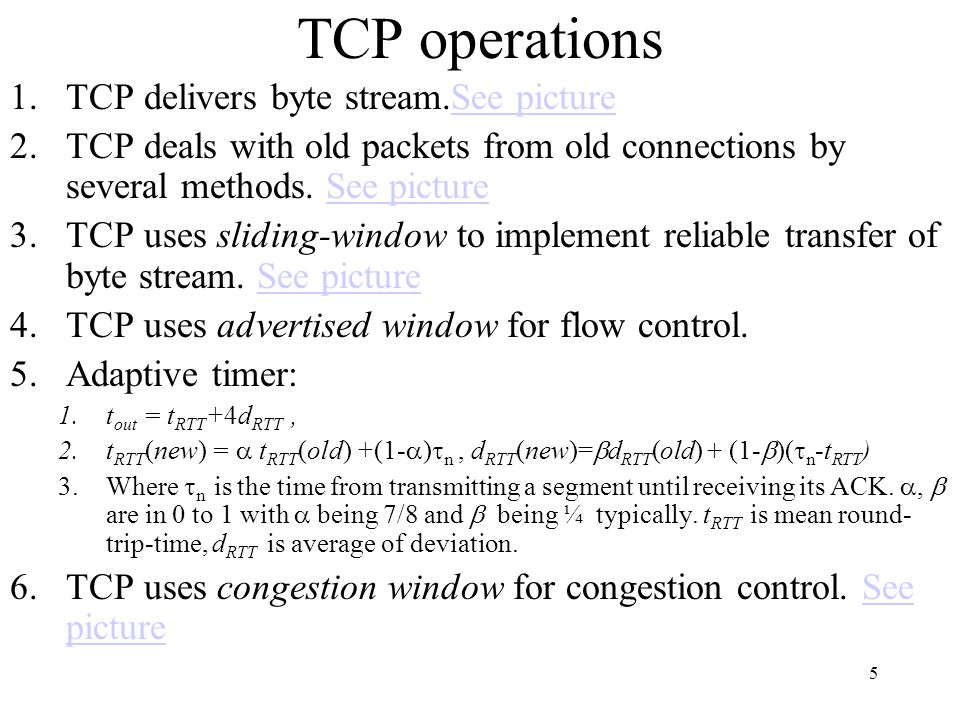 TCP operations TCP delivers byte stream.See picture