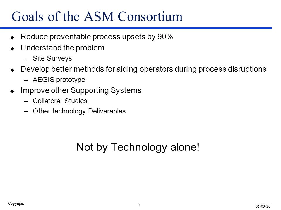 Goals of the ASM Consortium