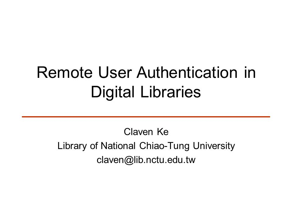 Remote User Authentication in Digital Libraries