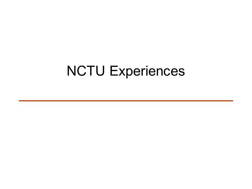 NCTU Experiences