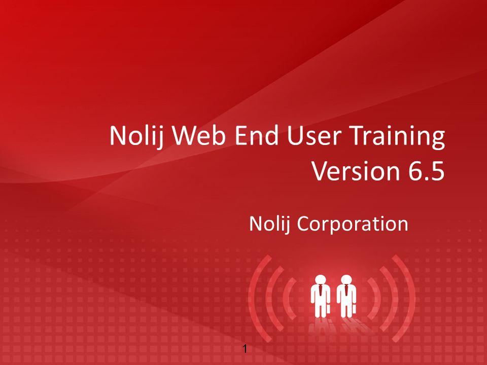 Nolij Web End User Training Version 6.5