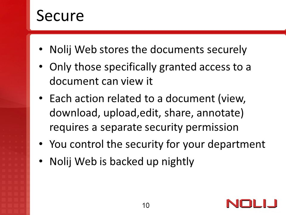 Secure Nolij Web stores the documents securely
