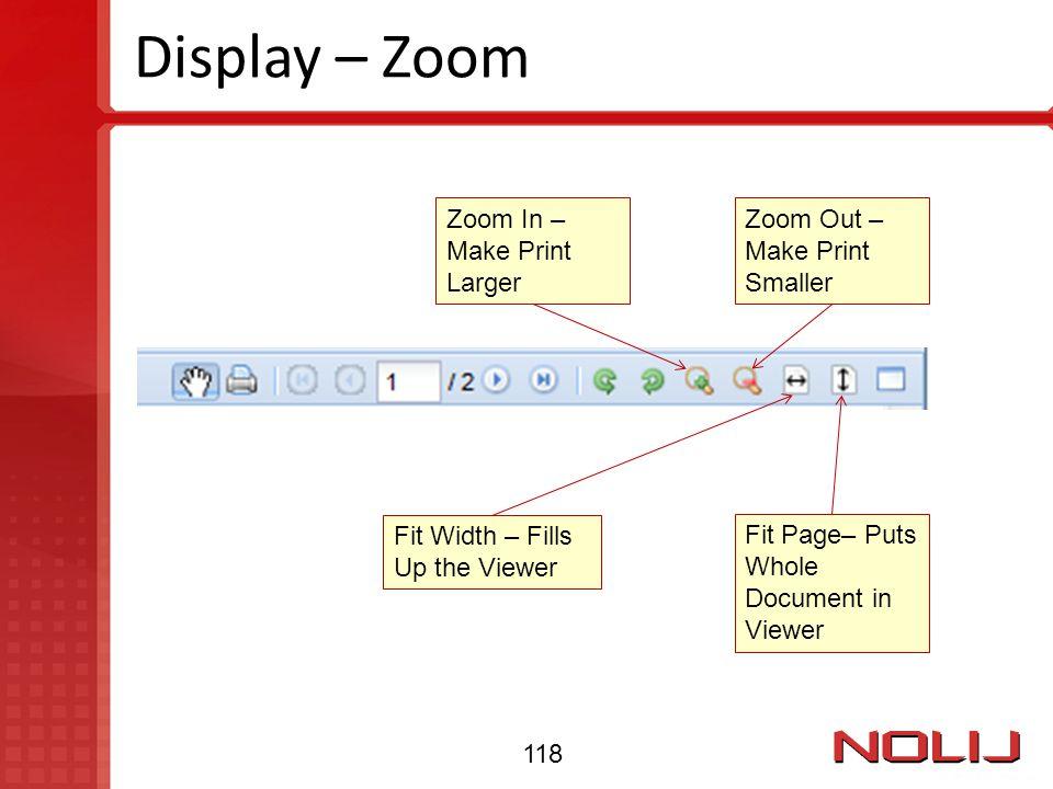 Display – Zoom Zoom In – Make Print Larger