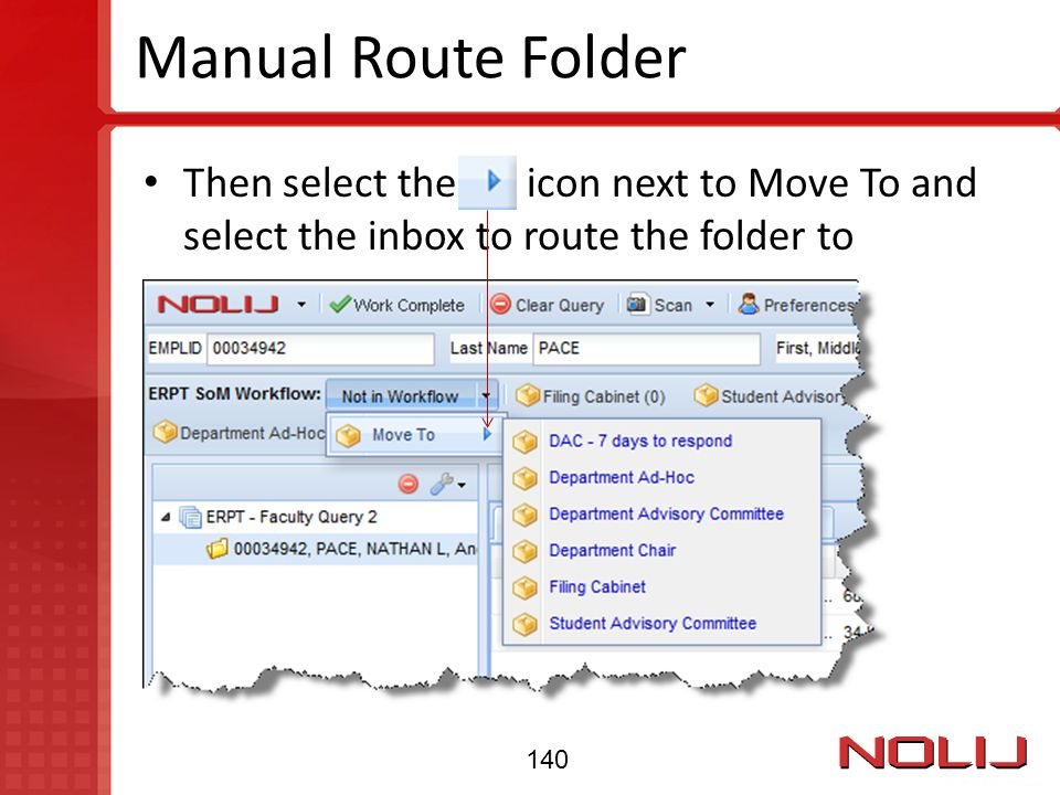Manual Route Folder Then select the icon next to Move To and select the inbox to route the folder to.