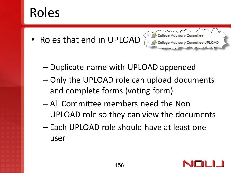 Roles Roles that end in UPLOAD Duplicate name with UPLOAD appended