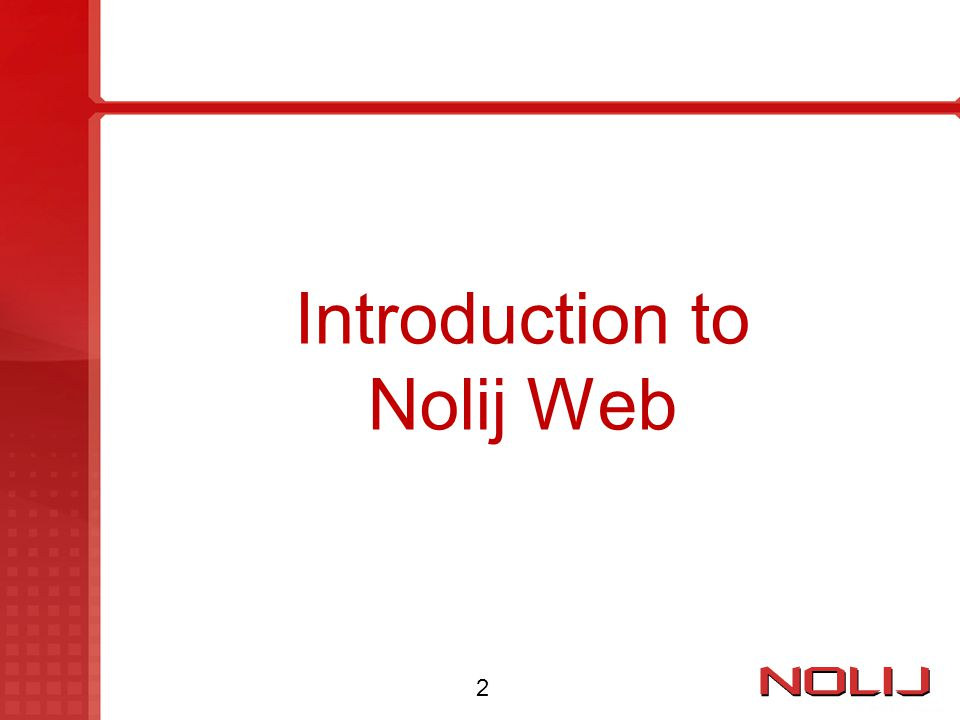 Introduction to Nolij Web