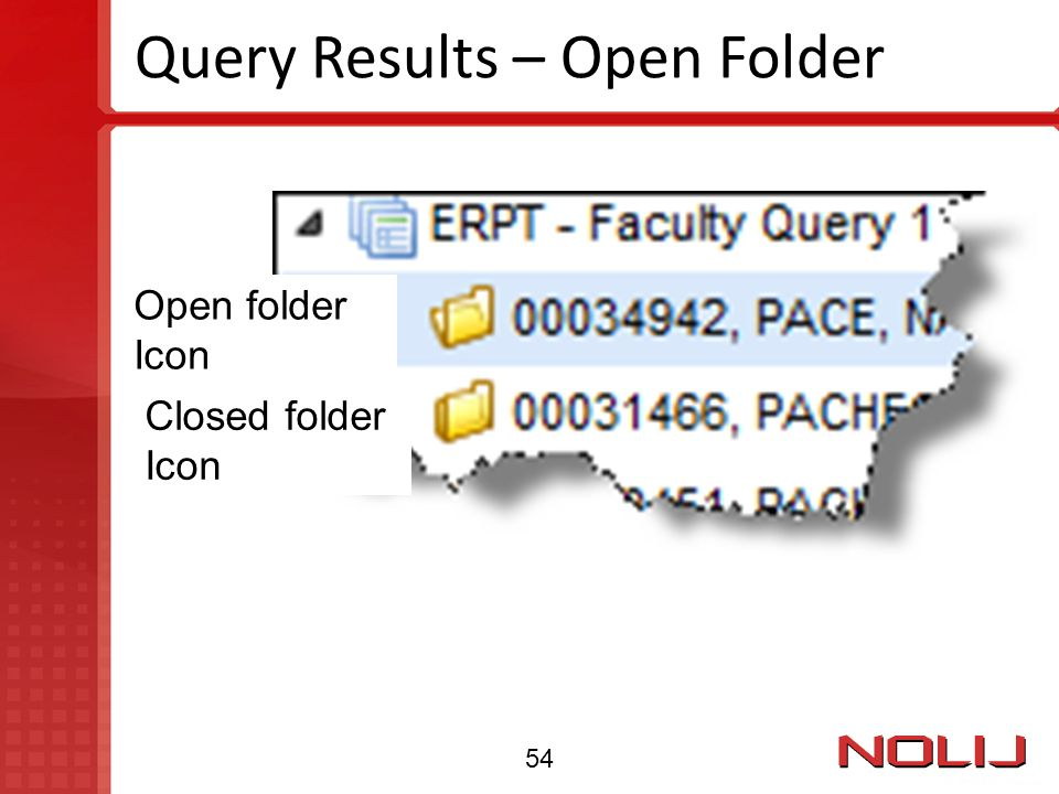 Query Results – Open Folder