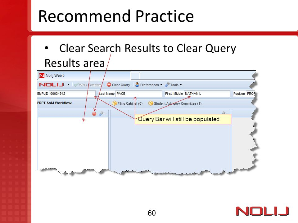 Recommend Practice Clear Search Results to Clear Query Results area 60