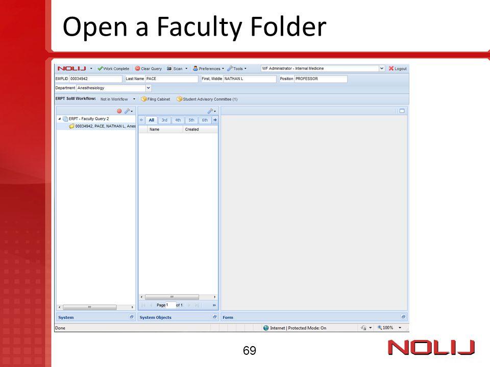 Open a Faculty Folder 69