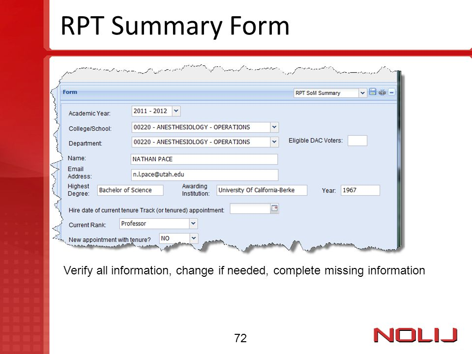 RPT Summary Form Verify all information, change if needed, complete missing information 72
