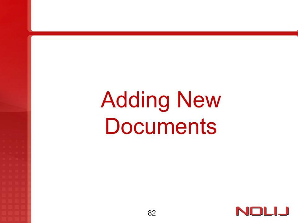 Adding New Documents 82