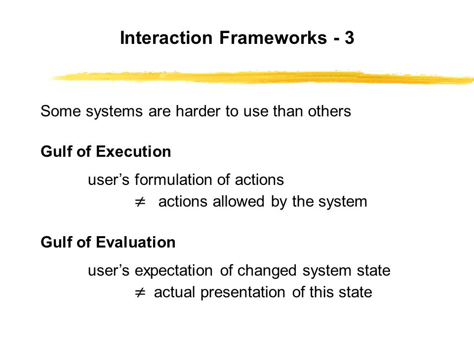 Interaction Frameworks - 3